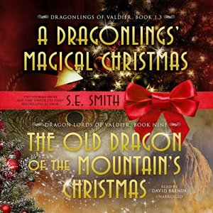 The Old Dragon of the Mountain's Christmas Audiobook By S.E. Smith cover art