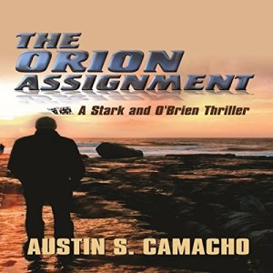The Orion Assignment Audiobook By Austin S. Camacho cover art
