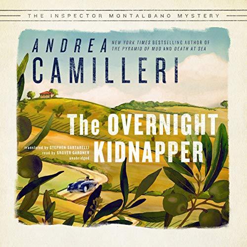 The Overnight Kidnapper Audiobook By Andrea Camilleri, Stephen Sartarelli cover art