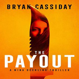 The Payout Audiobook By Bryan Cassiday cover art