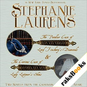 The Peculiar Case of Lord Finsbury's Diamonds & The Curious Case of Lady Latimer's Shoes, Two Novels From the Casebook of Barnaby Adair Audiobook By Stephanie Laurens cover art