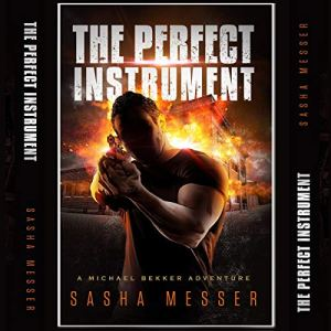 The Perfect Instrument Audiobook By Sasha Messer cover art
