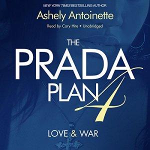The Prada Plan 4 Audiobook By Ashley Antoinette cover art