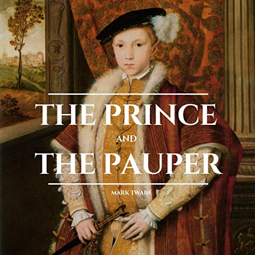 The Prince and the Pauper Audiobook By Mark Twain cover art