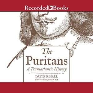 The Puritans Audiobook By David D. Hall cover art
