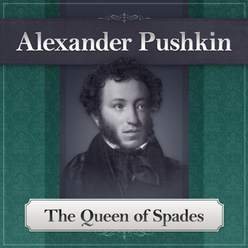 The Queen of Spades Audiobook By Alexander Pushkin cover art