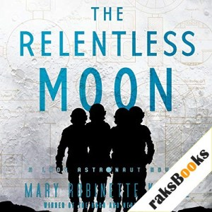 The Relentless Moon Audiobook By Mary Robinette Kowal cover art