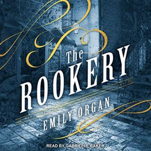 The Rookery Audiobook By Emily Organ cover art