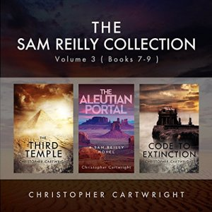 The Sam Reilly Collection, Volume 3 Audiobook By Christopher Cartwright cover art
