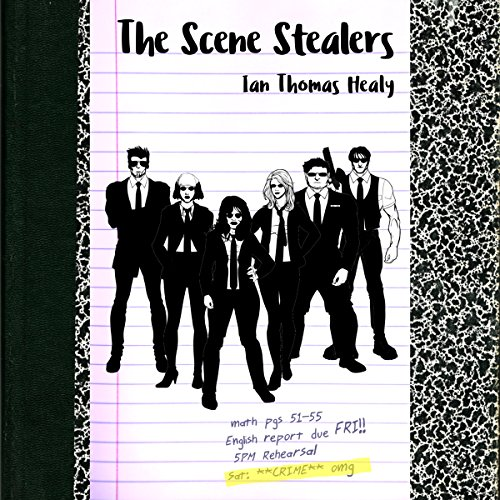 The Scene Stealers Audiobook By Ian Thomas Healy cover art