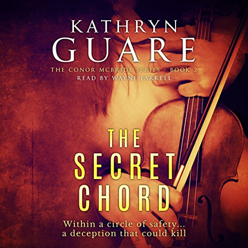 The Secret Chord (The Conor McBride Series - Mystery Suspense Thriller Book 2) Audiobook By Kathryn Guare cover art