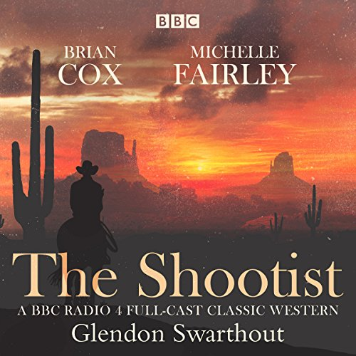 The Shootist Audiobook By Glendan Swarthout cover art