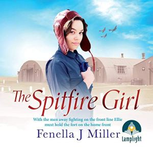The Spitfire Girl Audiobook By Fenella Miller cover art