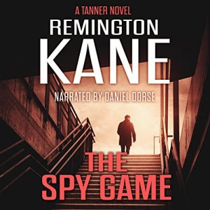 The Spy Game Audiobook By Remington Kane cover art