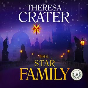 The Star Family Audiobook By Theresa Crater cover art