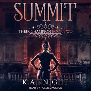 The Summit Audiobook By K.A. Knight cover art