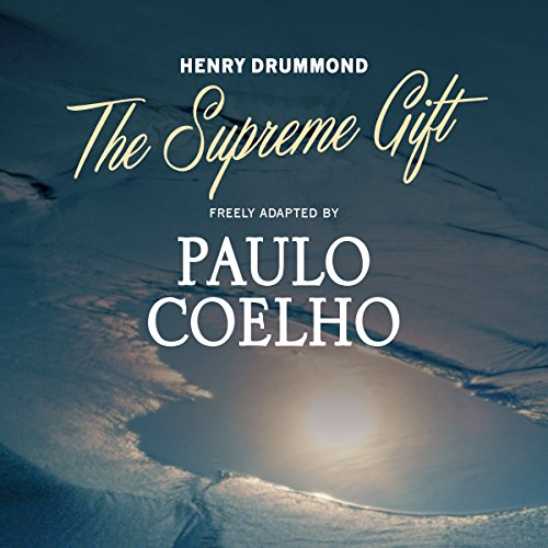 The Supreme Gift Audiobook By Paulo Coelho cover art