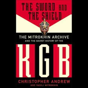 The Sword and the Shield Audiobook By Christopher Andrew, Vasili Mitrokhin cover art