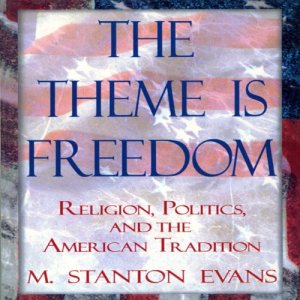 The Theme Is Freedom Audiobook By M. Stanton Evans cover art