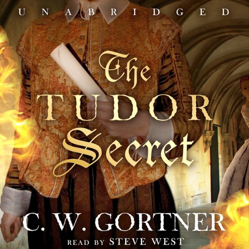 The Tudor Secret Audiobook By C. W. Gortner cover art