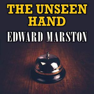 The Unseen Hand Audiobook By Edward Marston cover art