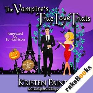 The Vampire's True Love Trials Audiobook By Kristen Painter cover art