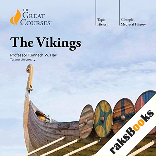 The Vikings Audiobook By Kenneth W. Harl, The Great Courses cover art