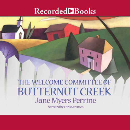 The Welcome Committee of Butternut Creek Audiobook By Jane Myers Perrine cover art