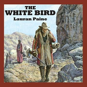 The White Bird Audiobook By Lauran Paine cover art