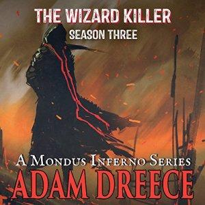 The Wizard Killer, Season Three Audiobook By Adam Dreece cover art