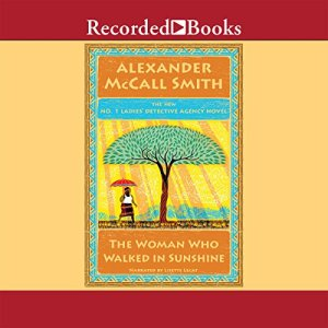 The Woman Who Walked In Sunshine Audiobook By Alexander McCall Smith cover art