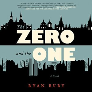 The Zero and the One Audiobook By Ryan Ruby cover art