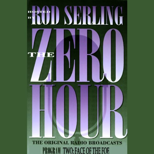 The Zero Hour, Program Two Audiobook By Rod Serling cover art