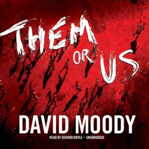 Them or Us Audiobook By David Moody cover art