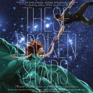 These Broken Stars Audiobook By Amie Kaufman, Meagan Spooner cover art