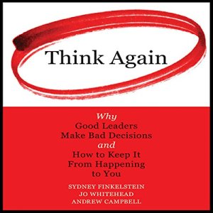 Think Again Audiobook By Sydney Finkelstein, Jo Whitehead, Andrew Campbell cover art
