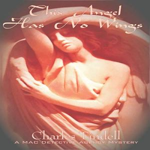 This Angel Has No Wings Audiobook By Charles Tindell cover art