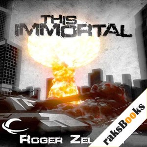 This Immortal Audiobook By Roger Zelazny cover art