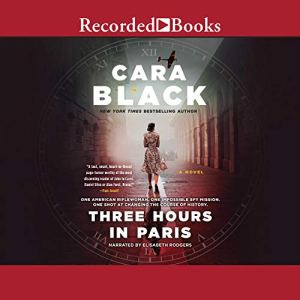 Three Hours in Paris Audiobook By Cara Black cover art