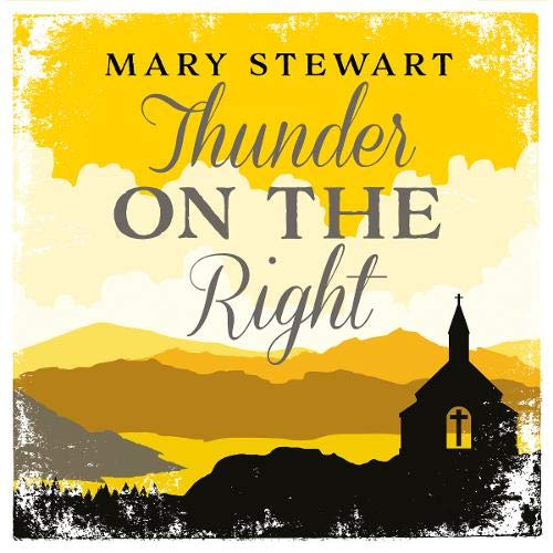 Thunder on the Right Audiobook By Mary Stewart cover art