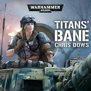 Titan's Bane Audiobook By Chris Dows cover art
