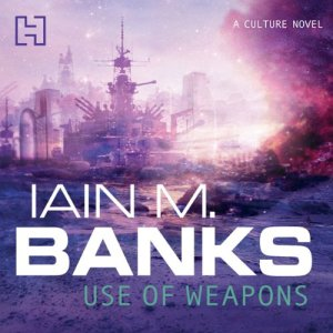 Use of Weapons Audiobook By Iain M. Banks cover art
