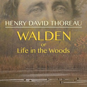 Walden, or Life in the Woods Audiobook By Henry David Thoreau cover art