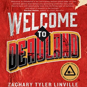 Welcome to Deadland Audiobook By Zachary Tyler Linville cover art