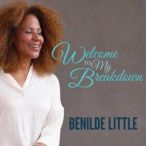 Welcome to My Breakdown Audiobook By Benilde Little cover art