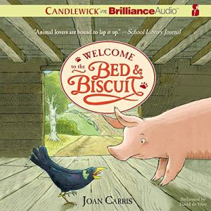 Welcome to the Bed and Biscuit Audiobook By Joan Carris cover art