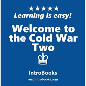 Welcome to the Cold War Two Audiobook By IntroBooks cover art