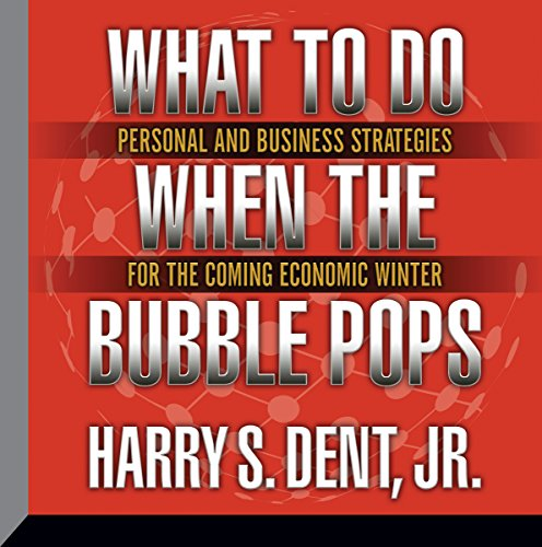 What to Do When the Bubble Pops Audiobook By Harry S. Dent Jr. cover art