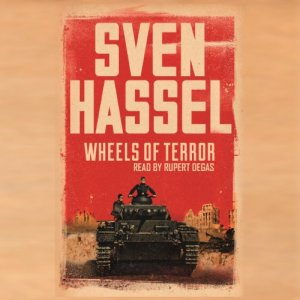Wheels of Terror Audiobook By Sven Hassel cover art