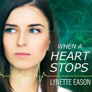When a Heart Stops Audiobook By Lynette Eason cover art